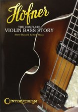 Horner The Complete Violin Bass Story - Steve Russell & Nick Wass