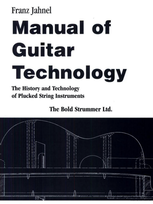 Manual of Guitar Technology by Franz Jahnel