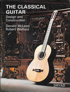 The Classical Guitar Design and Construction - Mcleod and Welford